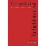 The Mask of Enlightenment by Stanley Rosen
