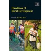 Handbook of Rural Development by Gary Paul Green