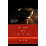 Chronicle of a Blood Merchant by Yu Hua