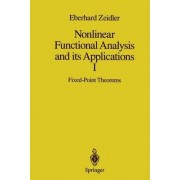 Nonlinear Functional Analysis and Its Applications: Pt. 1 by Eberhard Zeidler