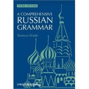 A Comprehensive Russian Grammar by Terence Wade