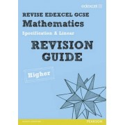REVISE Edexcel GCSE Mathematics Spec A Linear Revision Guide Higher - Print and Digital Pack by Graham Cumming