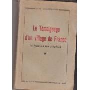 Le Témoignage D'un Village De France, À Travers Les Sicèles, Le Berthenoux Bourg Paysan Du Bas-Berry