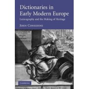 Dictionaries in Early Modern Europe by Professor John Considine