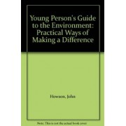 Young Person's Guide to the Environment by John Howson