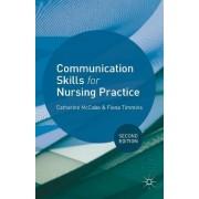 Communication Skills for Nursing Practice 2013 by Catherine McCabe