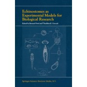 Echinostomes as Experimental Models for Biological Research by Bernard Fried