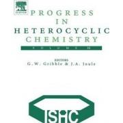 Progress in Heterocyclic Chemistry by G. W. Gribble