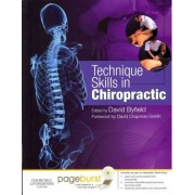 Technique Skills in Chiropractic by David Byfield