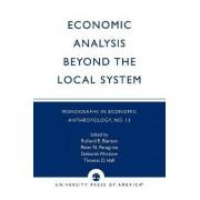 Economic Analysis Beyond the Local System by Richard E. Blanton