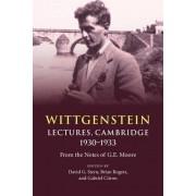 Wittgenstein: Lectures, Cambridge 1930-1933 by David G. Stern