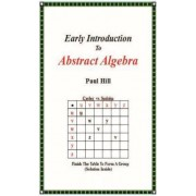 Early Introduction to Abstract Algebra