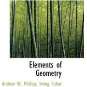 Elements of Geometry by Andrew W Phillips