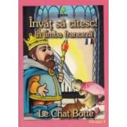 Invat sa citesc In limba franceza - Motanul incaltat - Nivelul 1