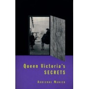 Queen Victoria's Secrets by Adrienne Munich
