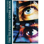 The Television Genre Book by Glen Creeber