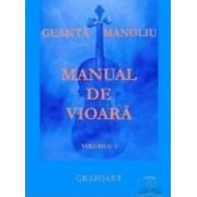 Manual de vioara vol. 1 - Geanta Manoliu