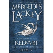 Collegium Chronicles, Vol. 4 - Redoubt by Mercedes Lackey
