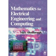 Mathematics for Electrical Engineering and Computing by Mary P. Attenborough