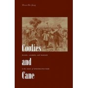 Coolies and Cane by Moon-Ho Jung