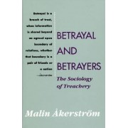 Betrayal and Betrayers by Malin Akerstrom