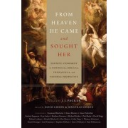From Heaven He Came and Sought Her by David Gibson