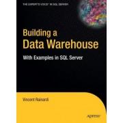 Building a Data Warehouse by Vincent Rainardi