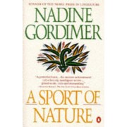 A Sport of Nature by Nadine Gordimer
