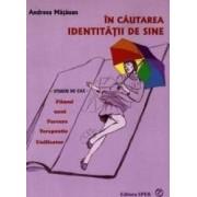 In cautarea identitatii de sine - Andreea Matauan