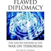 Flawed Diplomacy by Victor D. Comras
