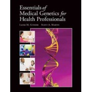 Essentials of Medical Genetics by Laura M Gunder McClary