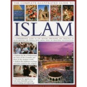 The Complete Illustrated Guide to Islam by Dr. Mohammad Seddon