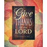 Give Thanks to the Lord Thanksgiving Bulletin, Large (Pkg of 50)