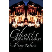 Ghosts from the Coast by Nancy Roberts
