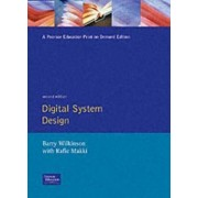 Digital System Design by Barry Wilkinson