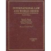 International Law and World Order by Burns Weston