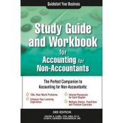 Study Guide and Workbook for Accounting for Non-Accountants by Dr Wayne A Label