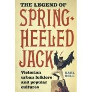 The Legend of Spring-Heeled Jack by Karl Bell
