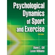 Psychological Dynamics of Sport by Diane Gill