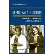 Democracy in Action by Kristina Smock