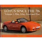 Lotus Since the 70s volume 1 Elite Eclat Excel Elan