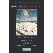 After the Holocaust by C. Fred Alford
