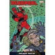 Deadpool: World's Greatest Vol. 3: The End Of An Error by Scott Koblish
