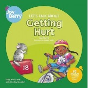 Let's Talk About Getting Hurt by Joy Berry