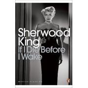 If I Die Before I Wake by Sherwood King