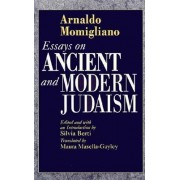 Essays on Ancient and Modern Judaism by Arnaldo Momigliano