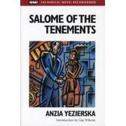 Salome of the Tenements by Anzia Yezierska