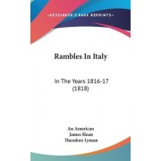 Rambles In Italy by American An American