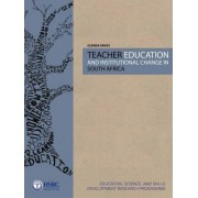Teacher Education and Institutional Change in South Africa by Glenda Kruss