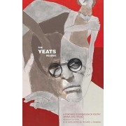 The Yeats Reader by Richard J Finneran